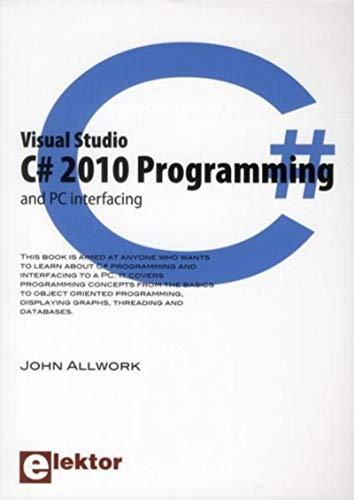 9780905705958: Visual Studio C# 2010 Programming and PC Interfacing