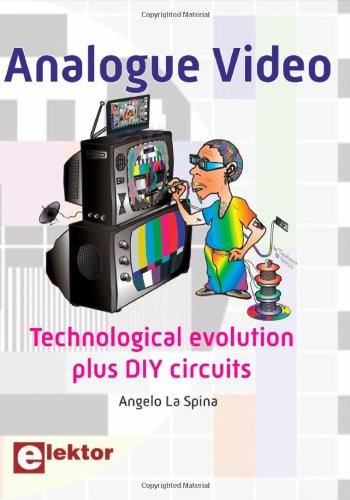 9780905705965: Analogue Video: Technological Evolution Plus DIY Circuits