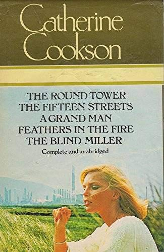 9780905712277: 5 Books in One: The Round Tower, The Fifteen Streets, A Grand Man, Feathers in the Fire, The Blind Miller