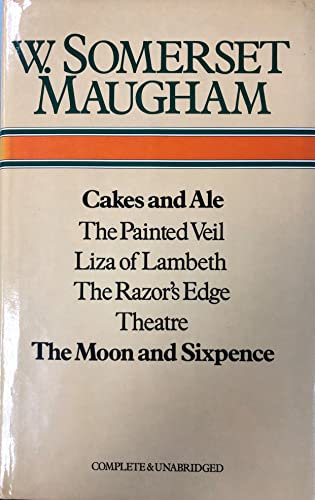 Cakes and Ale,the Painted Veil,Liza of Lambeth,Razor's: Maugham, W. Somerset
