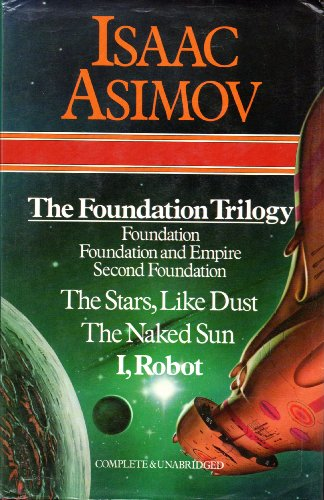 The Foundation Trilogy (Foundation, Foundation and Empire,: Asimov, Isaac