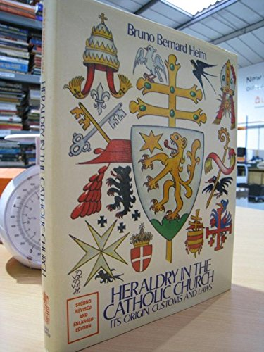 9780905715117: Heraldry in the Catholic Church: Its Origins, Customs and Laws