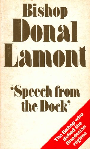 Speech From the Dock: Bishop Donal Lamont