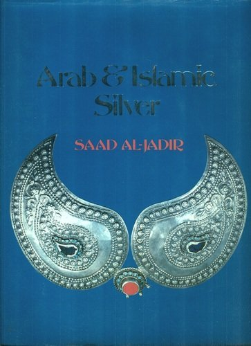 Arab and Islamic Silver