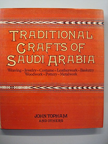 9780905743301: Traditional Crafts of Saudi Arabia