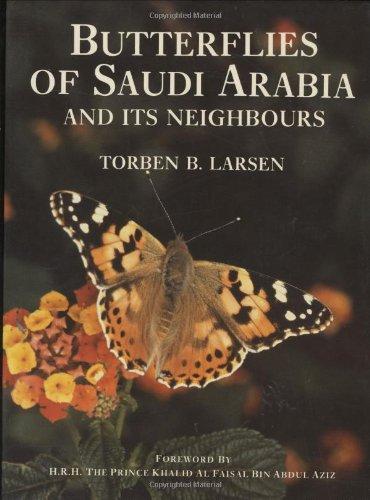 Butterflies of Saudi Arabia: Torben B. Larsen