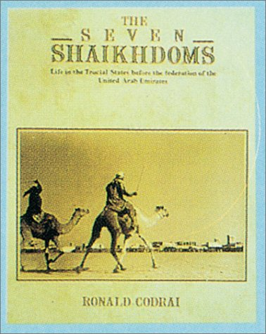 9780905743585: The Seven Shaikhdoms: Life in the Trucial States before the Federation of the United Arab Emirates