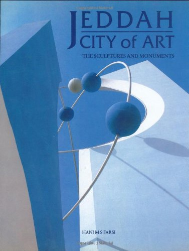 Jeddah City of Art; The Sculptures and: Hani Mohamed Said