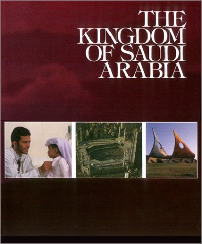9780905743677: The Kingdom of Saudi Arabia (Arabian Library)