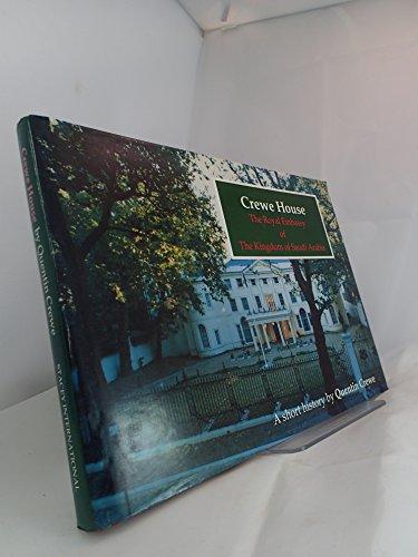 9780905743783: Crewe House: Royal Embassy of Saudi Arabia