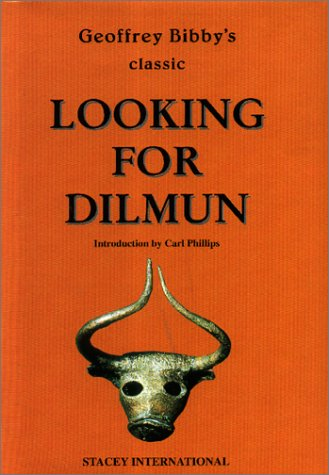 9780905743905: Looking for Dilmun