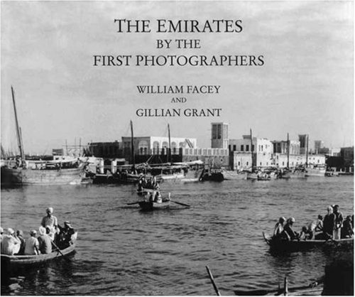 9780905743912: The Emirates by the First Photographers