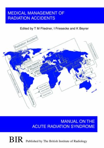 9780905749464: Medical Management of Radiation Accidents: Manual on the Acute Radiation Syndrome