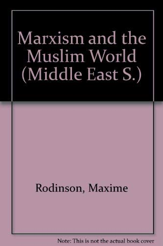 9780905762210: Marxism and the Muslim World ([Middle East series)