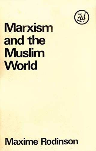 9780905762494: Marxism and the Muslim world.