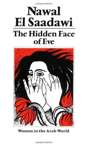 9780905762517: The Hidden Face of Eve: Women in the Arab World