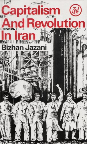 9780905762579: Capitalism and Revolution in Iran (Middle East series)