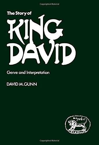 Story of King David: Genre and Interpretation: Gunn, David