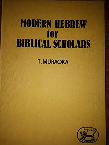 9780905774367: Modern Hebrew for Biblical Scholars: An Annotated Chrestomathy With an Outline Grammar and Glossary (JSOT manuals)