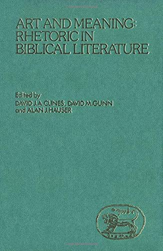 Art and Meaning: Rhetoric in Biblical Literature (JSOT Supplement)