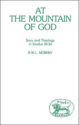 9780905774442: At the Mountain of God: Story and Theology in Exodus 32-34 (JSOT supplement)