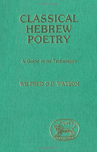 9780905774572: Classical Hebrew Poetry: A Guide to Its Techniques