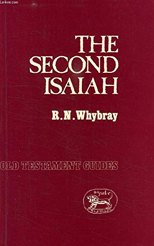 Second Isaiah (Old Testament Guides Series): Whybray, R. N.