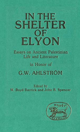 In the Shelter of Elyon: Essays on: Barrick, W. Boyd