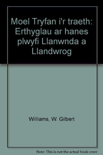 9780905775005: Moel Tryfan i'r traeth: Erthyglau ar hanes plwyfi Llanwnda a Llandwrog