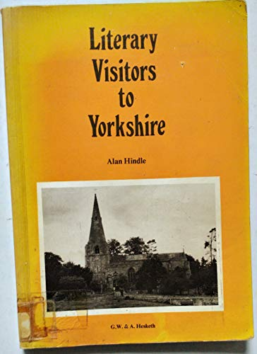 9780905777184: Literary Visitors to Yorkshire