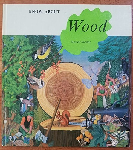 9780905778020: Know About Wood