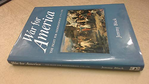 9780905778150: War for America: The Struggle for American Independence, 1775-83