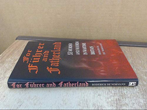 9780905778198: For Fuhrer and Fatherland: SS Murder and Mayhem in Wartime Britain