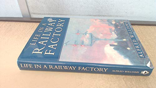 9780905778310: Life in a Railway Factory