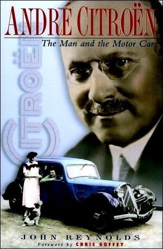 9780905778327: Andre Citroën: The Man and the Motor Cars
