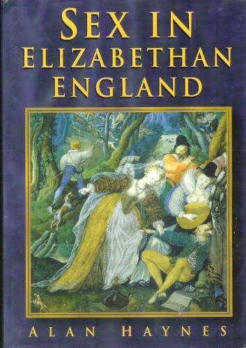 9780905778358: Sex In Elizabethan England