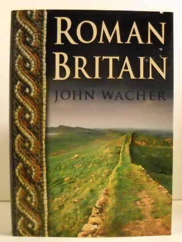 Roman Britain.: Wacher, John