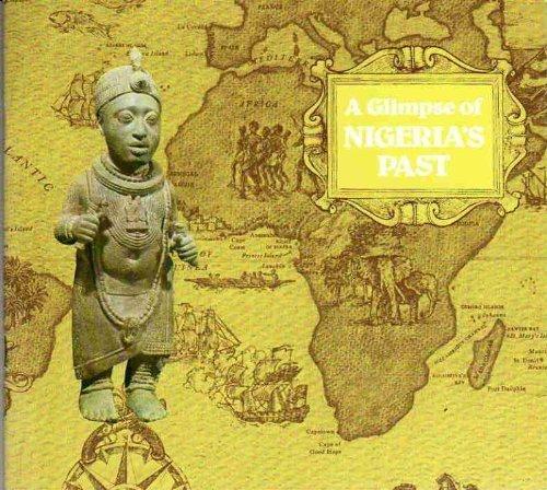 A Glimpse of Nigeria's Past.: Hamilton, Stuart ; Eyo, Ekpo