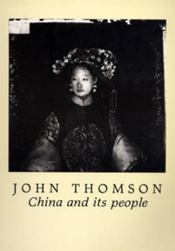 9780905788241: John Thomson: China and Its People