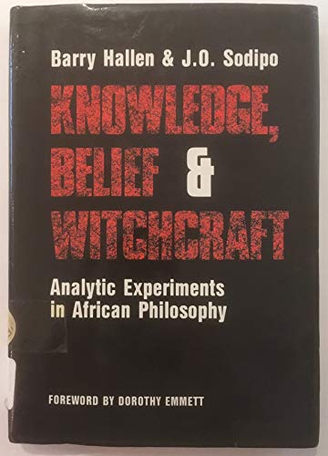 9780905788555: Knowledge, Belief and Witchcraft: Analytic Experiments in African Philosophy