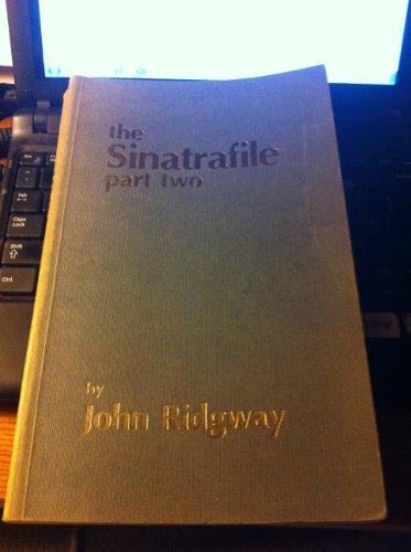 Sinatrafile: Pt. 2: Ridgway, John