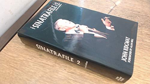 THE SINATRAFILE PART 2, Second Edition: Ridgway, John