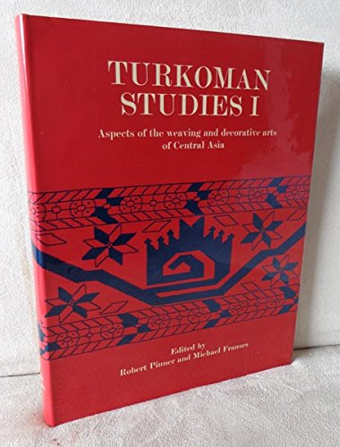 9780905820057: Turkoman Studies 1 Aspects of the Weaving and Decorative Arts of Central Asia