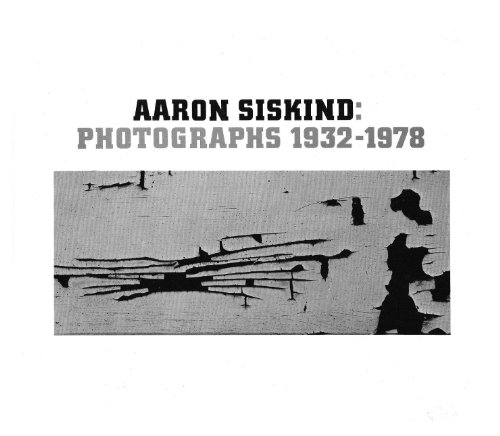 9780905836164: Aaron Siskind: Photographs, 1932-1978