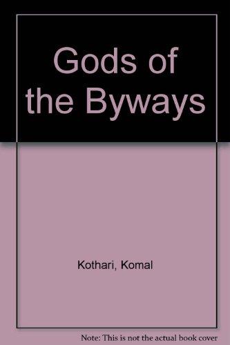 Gods of the Byways: Kothari, Komal