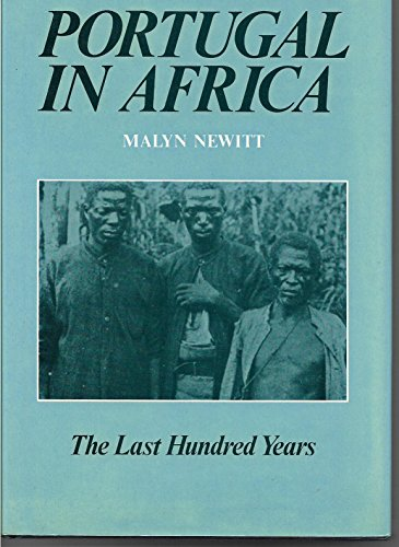 9780905838373: Portugal in Africa: The Last Hundred Years