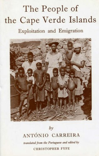 9780905838687: The People of the Cape Verde Islands: Exploitation and Emigration