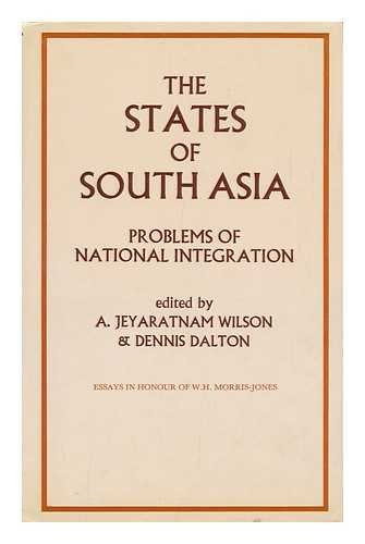9780905838694: The States of South Asia: Problems of National Integration