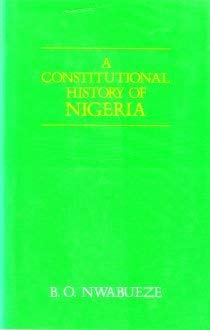 9780905838793: A Constitutional History of Nigeria