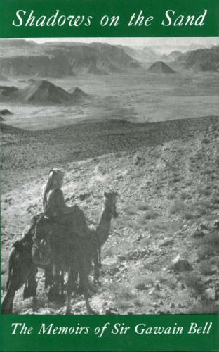 Shadows on the Sand: The Memoirs of: Sir Gawain Bell